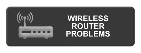 Wireless Router Problems
